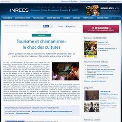 5/06/12 Tourisme et chamanisme : le choc des cultures