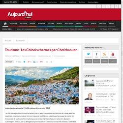 Tourisme : Les Chinois charmés par Chefchaouen
