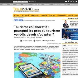 Tourisme collaboratif : pourquoi les pros du tourisme vont-ils devoir s'adapter ?