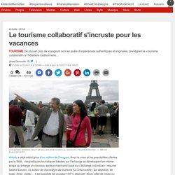 Le tourisme collaboratif s'incruste pour les vacances