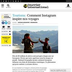 Tourisme. Comment Instagram inspire nos voyages