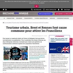 Tourisme urbain. Brest et Rennes font cause commune pour attirer les Franciliens - Ajouté par Manon