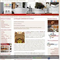 Tourisme de Cordoue - La Mosquée Cathédrale de Cordoue