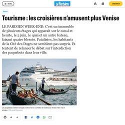 Tourisme : les croisières n'amusent plus Venise