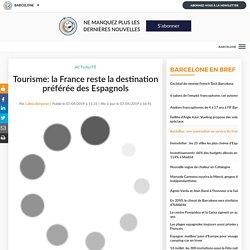 Tourisme: la France reste la destination préférée des Espagnols