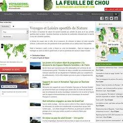 Tourisme Vert : Destinations et loisirs de Nature