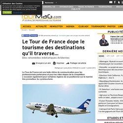 Le Tour de France dope le tourisme des destinations qu'il traverse...