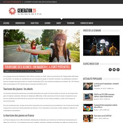 Le tourisme des jeunes : un segment à développer en France