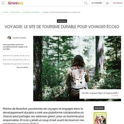 Voy'agir, le site de tourisme durable pour voyager écolo - FemininBio