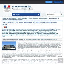 Le tourisme, moteur de l'économie de la Région Provence-Alpes-Côte (...) - La France en Suisse