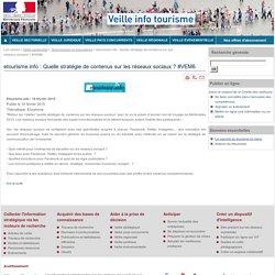 etourisme.info : Quelle stratégie de contenus sur les réseaux sociaux ? #VEM6