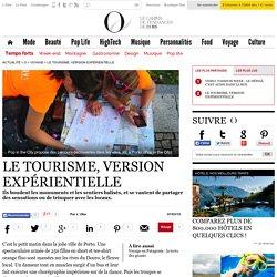 Le tourisme, version expérientielle - O - L'Obs