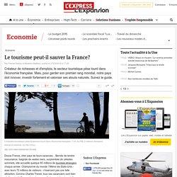 Le tourisme peut-il sauver la France? - L'Express L'Expansion