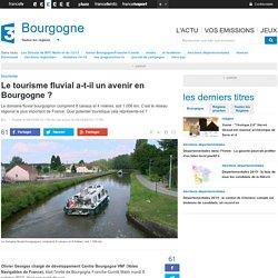 Le tourisme fluvial a-t-il un avenir en Bourgogne ? - France 3 Bourgogne