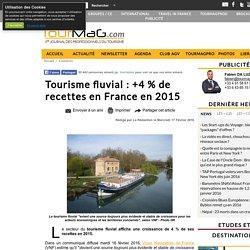 Tourisme fluvial : +4 % de recettes en France en 2015