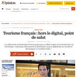 Tourisme français: hors le digital, point de salut