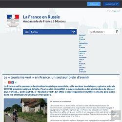 Le « tourisme vert » en France, un secteur plein d'avenir