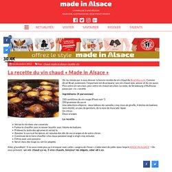 La recette du vin chaud « Made in Alsace » - Made in Alsace