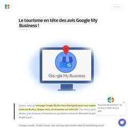Le tourisme en tête des avis Google My Business ! Blog elloha