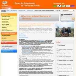 Zoom sur le label Tourisme et Handicap / Tourisme et Handicap / Les labels & marques / Vos Réseaux et Labels - CRT Picardie
