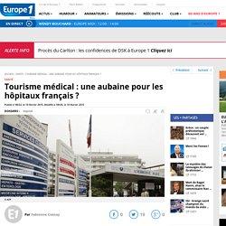 Tourisme médical : une aubaine pour les hôpitaux français ?