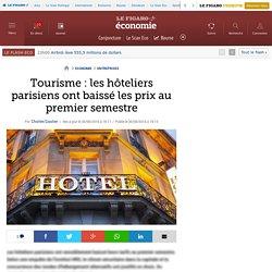 Tourisme : les hôteliers parisiens ont baissé les prix au premier semestre