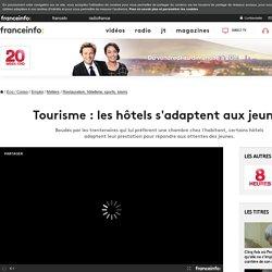Tourisme : les hôtels s'adaptent aux jeunes