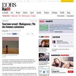 Tourisme sexuel: Madagascar, l'île des femmes colonisées