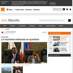 Le tourisme mahorais en question - mayotte - actu - Orange Mayotte