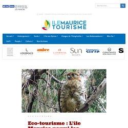 Eco-tourisme: L'île Maurice parmi les «Top Travel destinations 2016»