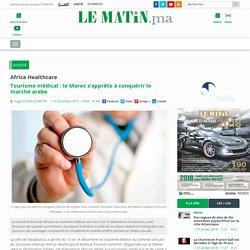Tourisme médical: le Maroc s'apprête à conquérir le marché arabe