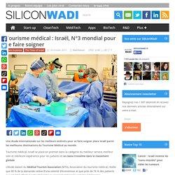 Tourisme medical : Israël, N°3 mondial pour se faire soigner
