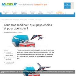 Tourisme médical : quel pays choisir