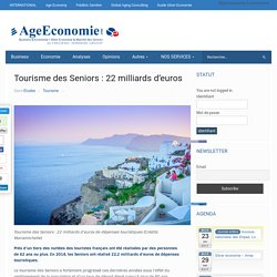 Tourisme des Seniors : 22 milliards d'euros