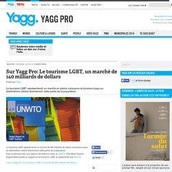 Sur Yagg Pro: Le tourisme LGBT, un marché de 140 milliards de dollars
