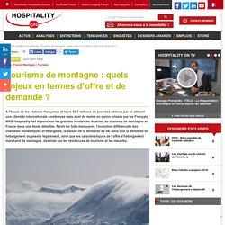 Tourisme de montagne : quels enjeux en termes d'offre et de demande ?