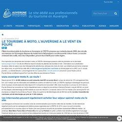 Le tourisme à moto, l'Auvergne a le vent en poupe