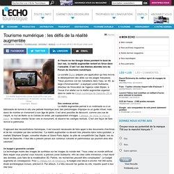 Tourisme numérique : les défis de la réalité augmentée