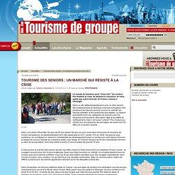 Bus & Car - Tourisme de groupe - site officiel - : Tourisme des seniors : un marché qui résiste à la crise