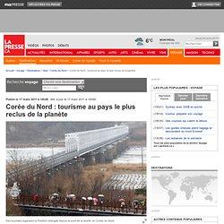 Corée du Nord: tourisme au pays le plus reclus de la planète
