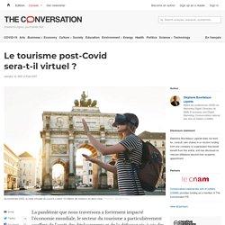 Le tourisme post-Covid sera-t-il virtuel?