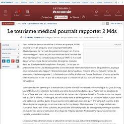 Le tourisme médical pourrait rapporter 2 Mds