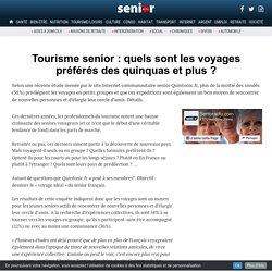 Tourisme senior : quels sont les voyages préférés des quinquas et plus ?