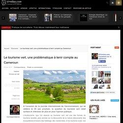 Le tourisme vert, une problématique à tenir compte au Cameroun
