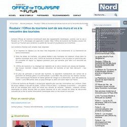 Roubaix: l'Office du tourisme sort de ses murs et va à la rencontre des touristes