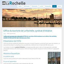 Office du tourisme de La Rochelle, syndicat d'initiative