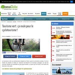 Tourisme vert : ça roule pour le cyclotourisme !