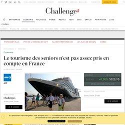 Le tourisme des seniors n'est pas assez pris en compte en France - Challenges.fr