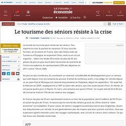 Le tourisme des séniors résiste à la crise