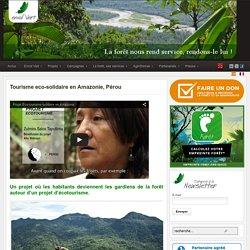 Tourisme eco-solidaire en Amazonie, Pérou